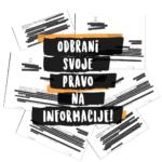 """Odbrani pravo na informacije – ne dam da javno bude tajno"""