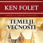 Ken Folet: Temelji večnosti, u korak sa svetom