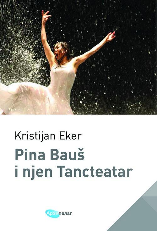 Kristijan Eker Pina_Baus_i_njen_Tancteatar.jpg