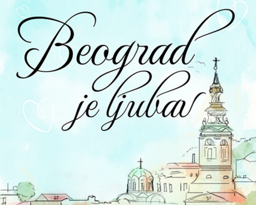 mediasfera-media-sfera-vodic-kroz-medijsku-industriju-portal-marketing-mediji-mediasfera Beograd je ljubav (1)